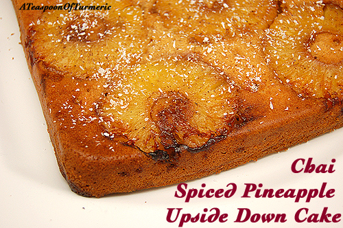 Chai Spiced Pineapple Upside Down Cake