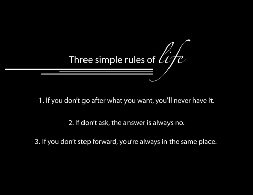These are 3 simple rules in life...